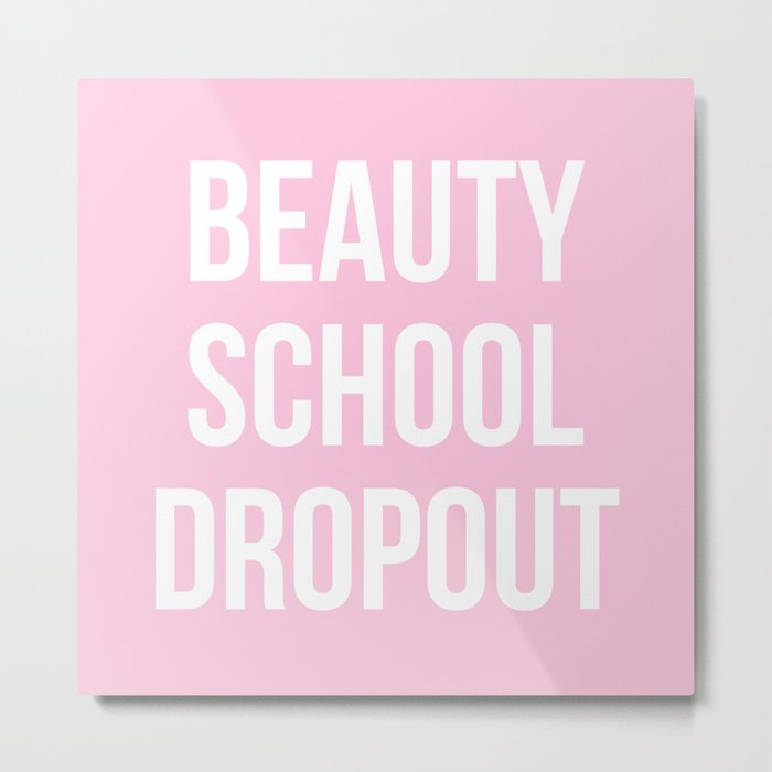 Beauty School Dropout - Grease Inspired Metal Print