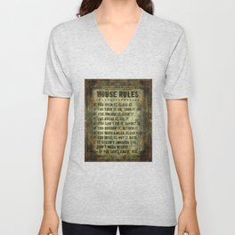 House Rules - read em an weep! no excuses tolerated! Unisex V-Neck