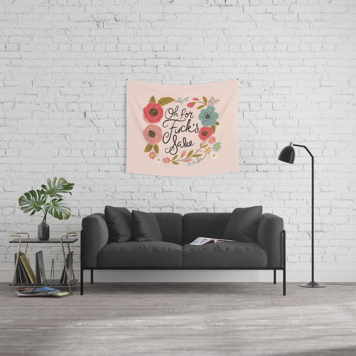 Pretty Swe*ry: Oh For F's Sake Wall Tapestry