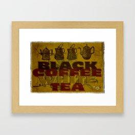 Coffee & Tea! Framed Art Print