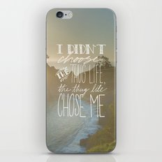 Oddly Placed Quotes 2 : Thug Life iPhone & iPod Skin