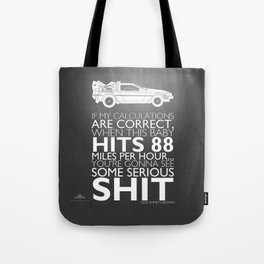 Back to the Future Serious Sh^t Tote Bag