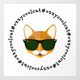 Ozzy the Cool Cat #OzzyCoolCat Art Print
