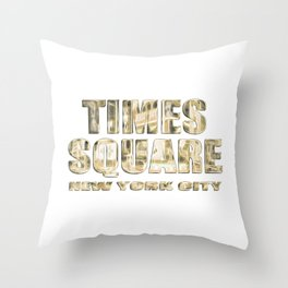 Times Square NYC (glowing gold type on white) Throw Pillow