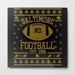 Baltimore Football Fan Gift Present Idea Metal Print