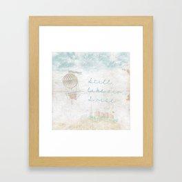Still, like air, I rise. Framed Art Print