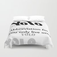yolo Duvet Covers featuring YOLO by Paul Stephenson