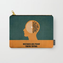 Lab No. 4 -Mistakes are proof you're trying corporate start-up quotes Poster Carry-All Pouch