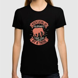 Elephant Quote - 45 T-shirt