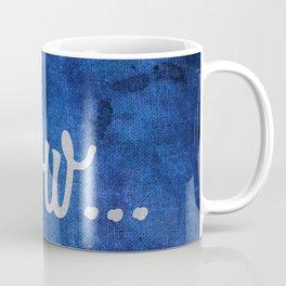 Eww Coffee Mug