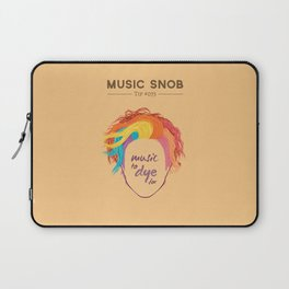 MORE Music to DYE for — Music Snob Tip #075.5 Laptop Sleeve
