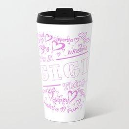 IT'S A GIGI THING Travel Mug