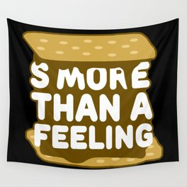 Smore Than A Feeling Wall Tapestry