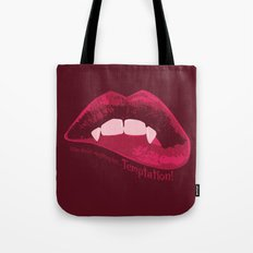 I can resist anything but Temptation! Tote Bag