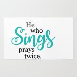 """""""He Who Sings Prays Twice"""" by Simple Stylings Rug"""