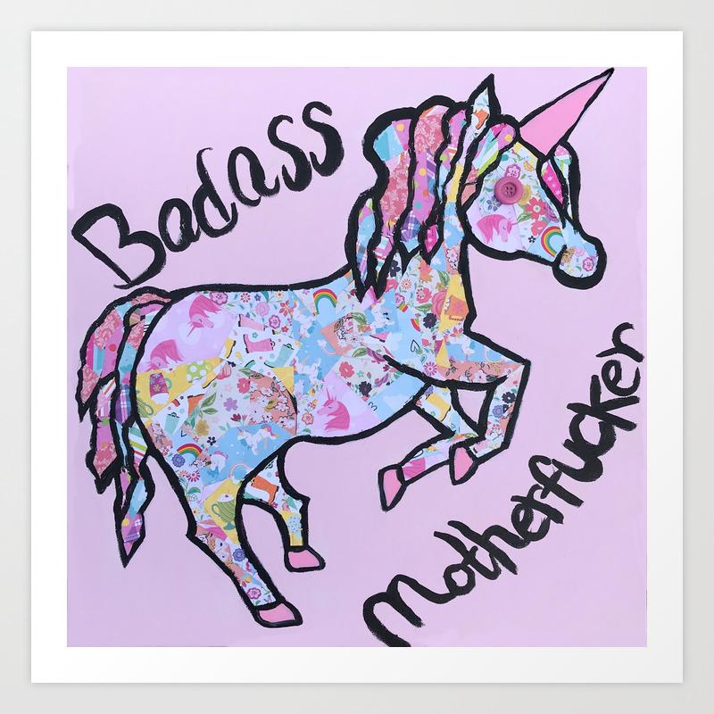Badass Motherfucker Unicorn Art Print By Bleedstainartistry Society6