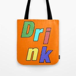 Drink– my 3 best Skills Tote Bag