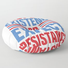 Protest Art - Respect Existence or Expect Resistance Floor Pillow