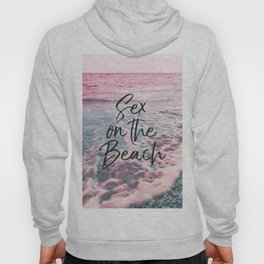 Sex on the Beach Hoody
