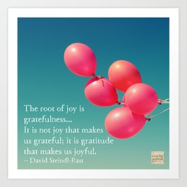 Gratitude - the root of joy Art Print