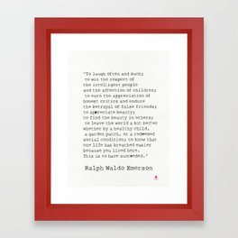 """""""To laugh often and much;"""" Ralph Waldo Emerson quote Framed Art Print"""