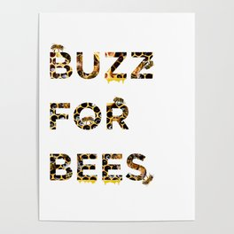 Buzz for Bees Poster