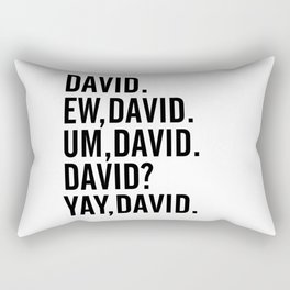 David Rose Funny Bella Canvas Shirt, Schitt's Creek Alexis QuoteS Rectangular Pillow