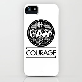 I Am Courage iPhone Case