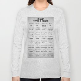Blade Types And Edges Long Sleeve T-shirt