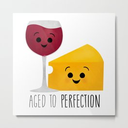 Aged To Perfection - Wine & Cheese Metal Print