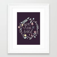 you are so loved Framed Art Prints featuring You are so loved by Abbie Imagine