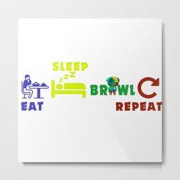 Eat sleep brawl stars repeat Metal Print