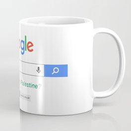 Did you mean Palestine? Coffee Mug
