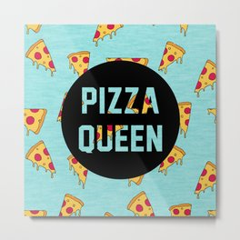 Pizza Queen - Blue Metal Print