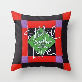 Stiched Together With Love Throw Pillow