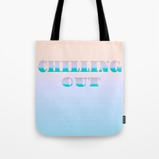 CHILLING OUT  2 Tote Bag