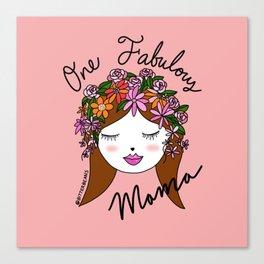 One Fabulous Mama Canvas Print