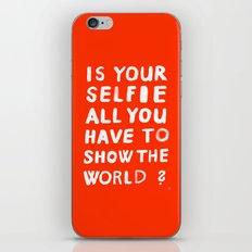 YOUR SELFIE iPhone & iPod Skin