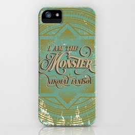 I am the Monster iPhone Case
