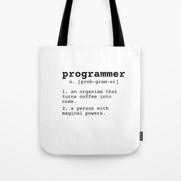 Programmer meaning Tote Bag
