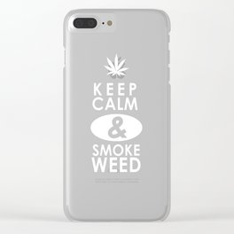 """""""Keep Calm and Smoke Weed"""" Clear iPhone Case"""