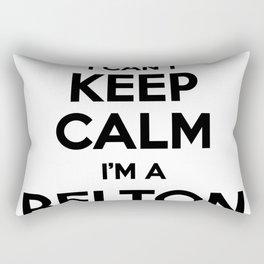 I cant keep calm I am a BELTON Rectangular Pillow