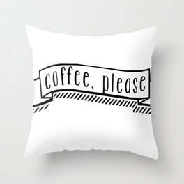 coffee, please Throw Pillow