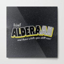 Visit Alderaan... soon! Metal Print