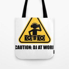 DJ At Work Tote Bag