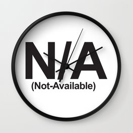 N/A (Not-Available) Wall Clock