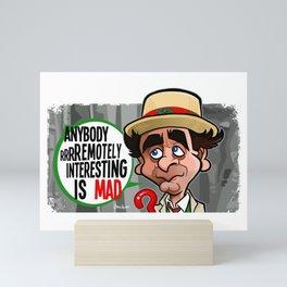 Mad Interesting Mini Art Print
