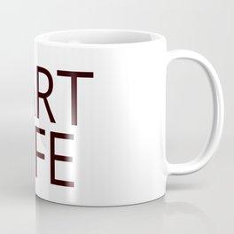 Fart Life Coffee Mug