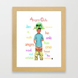 Angryocto - Jim's Lasthope Framed Art Print