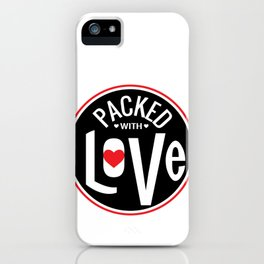 Packed with Love iPhone Case